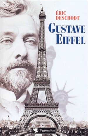 Gustave Eiffel. Un illustre inconnu - Pygmalion Editions - 9782857047933 -