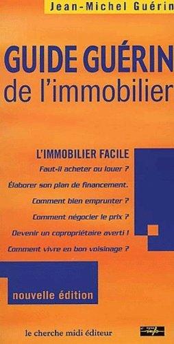Guide Guérin de l'immobilier - Le Cherche-Midi - 9782862748962 -
