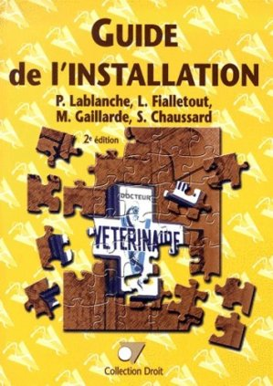 Guide de l'installation du vétérinaire - du point veterinaire - 9782863261507 -
