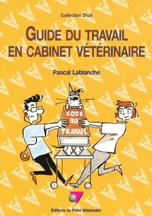 Guide du travail en cabinet vétérinaire - du point veterinaire - 9782863261996 -