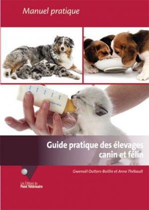 Guide pratique des élevages canin et félin - du point veterinaire - 9782863263792 -