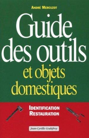 Guide des outils et des objets domestiques - jean-cyrille godefroy - 9782865531110 -