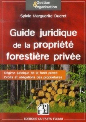 Guide juridique de la propriété forestière privée - puits fleuri - 9782867394911 -