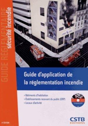 Guide d'application de la réglementation incendie - cstb - 9782868915436 -