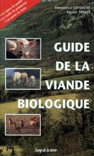 Guide de la viande biologique - Sang de la Terre - 9782869850842 -