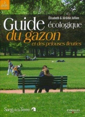 Guide écologique du gazon et des pelouses fleuries - sang de la terre - 9782869852082