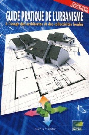 Guide pratique d'urbanisme à l'usage des architectes et des collectivités locales - du papyrus - 9782876032286 -