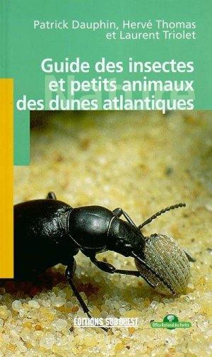 Guide des insectes et petits animaux des dunes atlantiques - sud ouest - 9782879014326 -