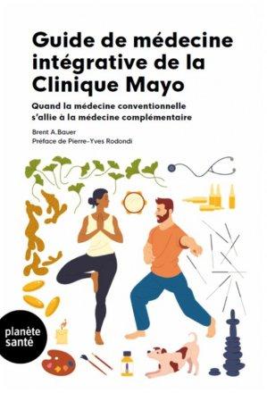 Guide de médecine intégrative - Planète santé - 9782889410750 -