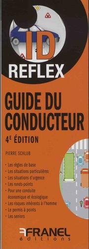 Guide du conducteur. 4e édition - arnaud franel - 9782896036073 -
