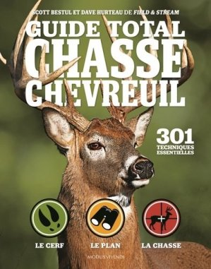Guide total chasse chevreuil - Modus Vivendi - 9782897761349 -