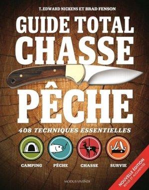 Guide total chasse pêche - Modus Vivendi - 9782897761363 -