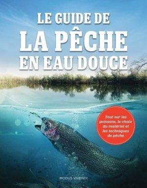 Guide de la pêche en eau douce - Modus Vivendi - 9782897761769 -