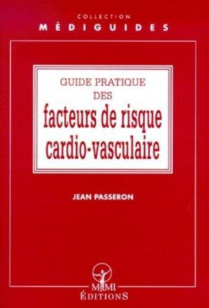 Guide pratique des facteurs de risque cardiovasculaire - mmi - 9782901227489 -
