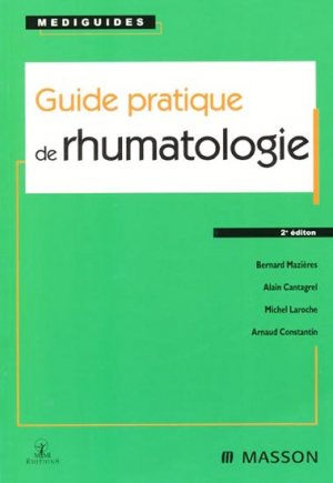 Guide pratique de rhumatologie - elsevier / masson - 9782901227960 -
