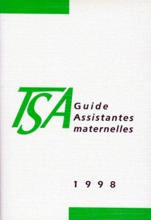 GUIDE ASSISTANTES MATERNELLES. 2e édition - Droit et Société - 9782909340241 -