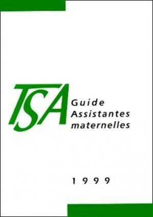 GUIDE ASSISTANTES MATERNELLES 1999. 3e édition - Droit et Société - 9782909340289 -