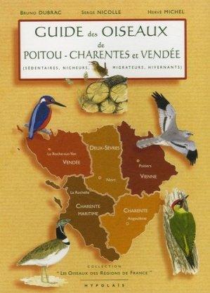 Guide des oiseaux de Poitou-Charente et Vendée - hypolais - 9782913307018 -