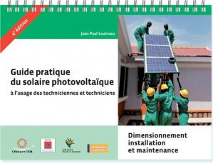 Guide pratique du solaire photovoltaïque à l'usage des techniciennes et techniciens - observ'er - 9782913620599 -