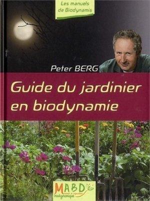 Guide du jardinier en biodynamie - mouvement de culture bio-dynamique - 9782913927469