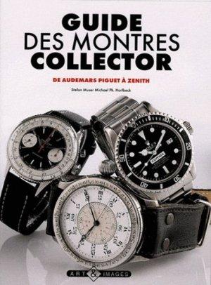 Guide des montres collector - art et images - 9782913952492 -