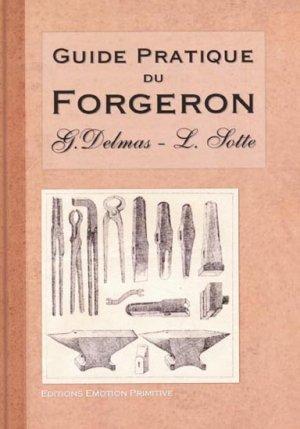 Guide pratique du forgeron - emotion primitive - 9782914123631 -