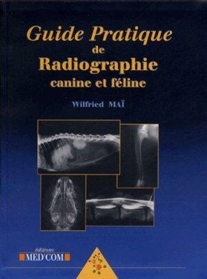 Guide pratique de radiographie canine et féline - med'com - 9782914738194 -