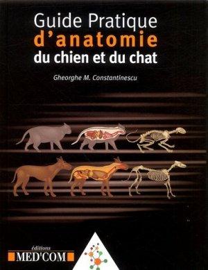 Guide pratique d'anatomie du chien et du chat - med'com - 9782914738439 -