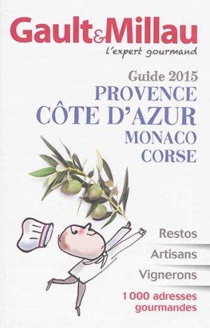 Guide PACA, Monaco, Corse 2015 - gault et millau - 9782914913836 -