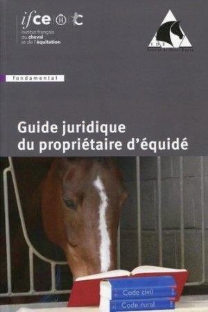 Guide juridique du propriétaire d'équidé - les haras nationaux - 9782915250442 -