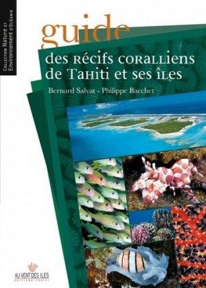 Guide des récifs coralliens de Tahiti et ses îles - au vent des iles - 9782915654912 -