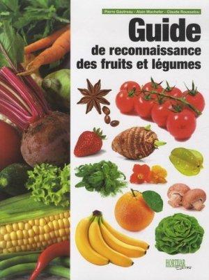 Guide de reconnaissance des fruits et légumes - hortivar - 9782917308080 -