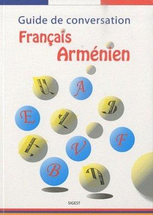 Guide de conversation français-arménien - Editions Sigest - 9782917329160 -