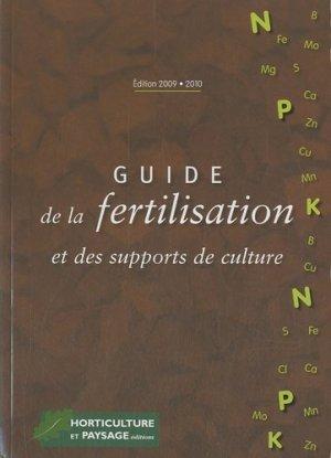 Guide de la fertilisation et des supports de culture - horticulture et paysage - 9782917465073 -