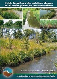 Guide Aquaterra des solutions douces pour l'aménagement des lacs et cours d'eau - horticulture et paysage - 9782917465127 -