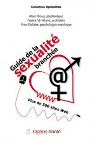 Guide de la sexualité branchée - Option Santé - 9782922598094 -