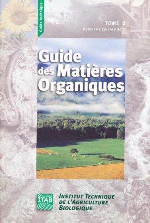 Guide des matières organiques Tome 1 - itab - 9782951585515 -