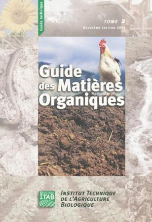Guide des matières organiques Tome 2 - itab - 9782951585522 -