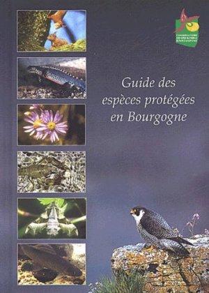 Guide des espèces protégées en Bourgogne - consevatoire sites naturels - 9782951855700 -