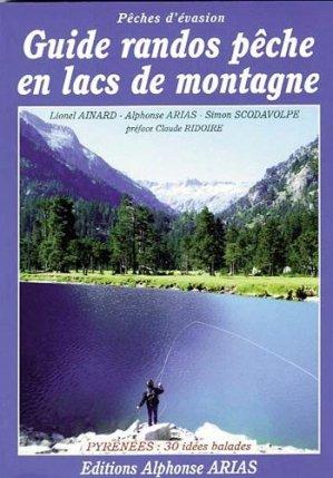 Guide rando pêche en lacs de montagne - alphonse arias - 9782953122367 -