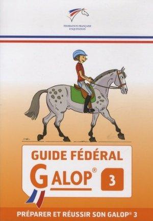 Guide fédéral galop 3 - federation francaise d'equitation - 9782953450255 -