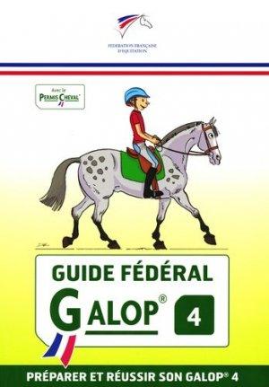 Guide fédéral galop 4 - federation francaise d'equitation - 9782953450262 -