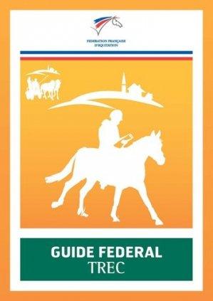 Guide fédéral trec - federation francaise d'equitation - 9782953450279 -