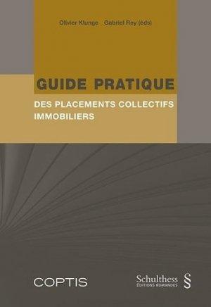 Guide pratique des placements collectifs immobiliers - Schulthess - 9783725587261 -