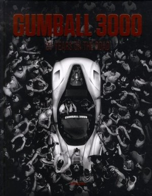 Gumball 3000. 20 years on the road - teNeues - 9783961711116 -