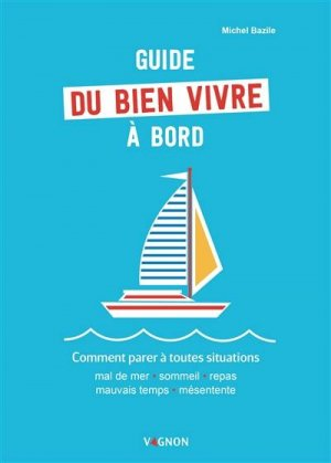 Guide du bien vivre à bord - vagnon - 9791027101900 -