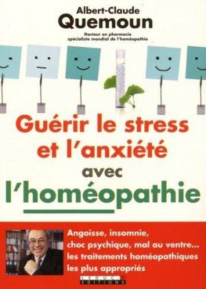 Guérir le stress et l'anxiété avec l'homéopathie - leduc - 9791028501631 -