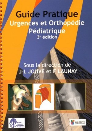 Guide pratique Urgences et Orthopédie Pédiatrique - sauramps medical - 9791030300222