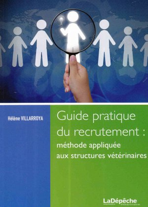 Guide pratique du recrutement - la depeche veterinaire - 9791090470026