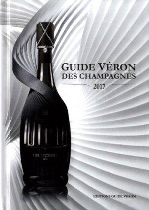 Guide VERON des Champagnes 2017 - de l'onde - 9791092334166 -
